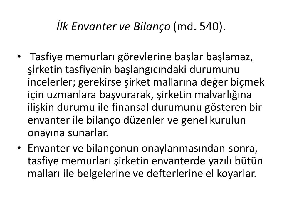 İlk Envanter ve Bilanço (md. 540).