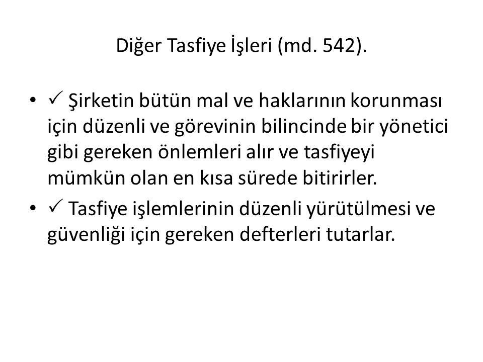 Diğer Tasfiye İşleri (md. 542).