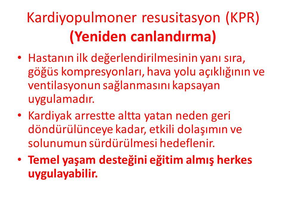 Kardiyopulmoner resusitasyon (KPR) (Yeniden canlandırma)