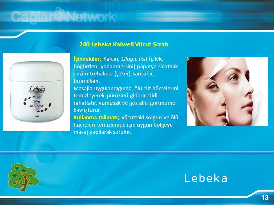 Lebeka 240 Lebeka Kahveli Vücut Scrab 13