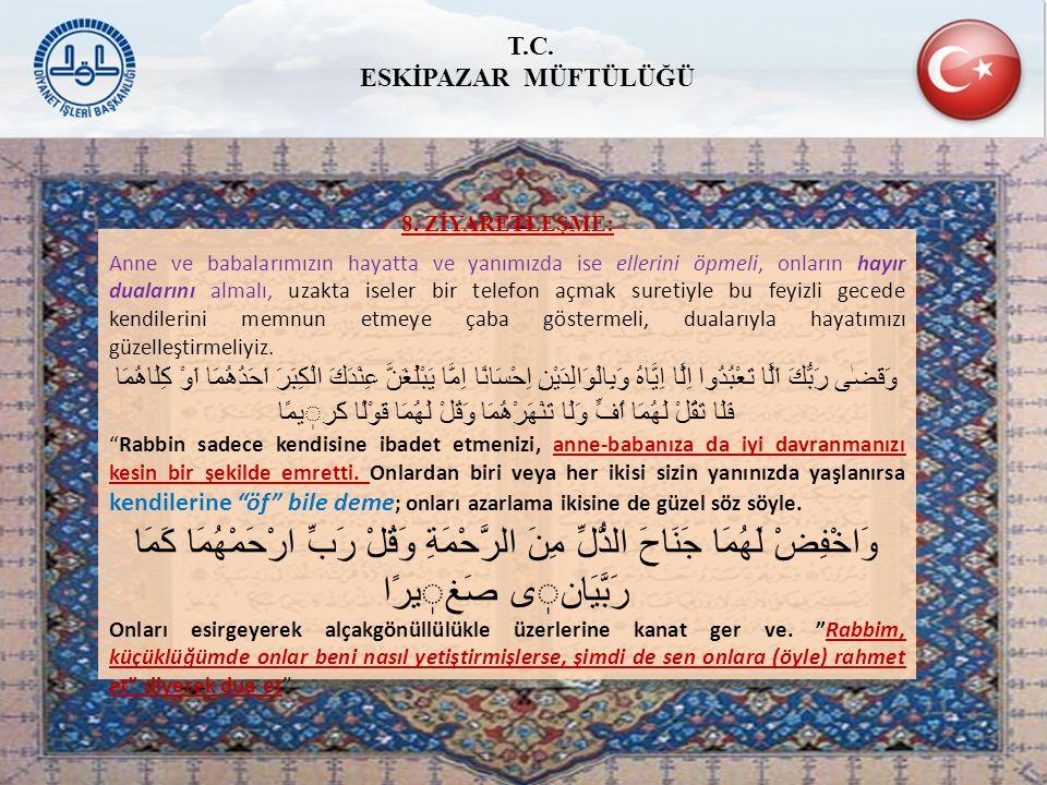 T.C. ESKİPAZAR MÜFTÜLÜĞÜ. 8. ZİYARETLEŞME: