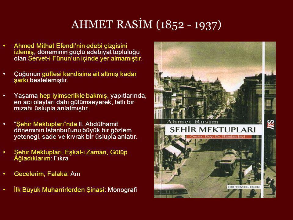 AHMET RASİM (1852 - 1937)