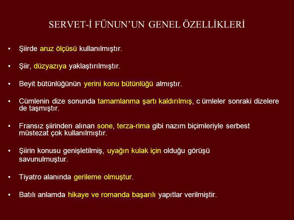 SERVET-İ FÜNUN'UN GENEL ÖZELLİKLERİ