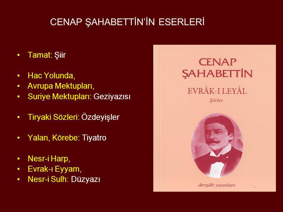 CENAP ŞAHABETTİN'İN ESERLERİ