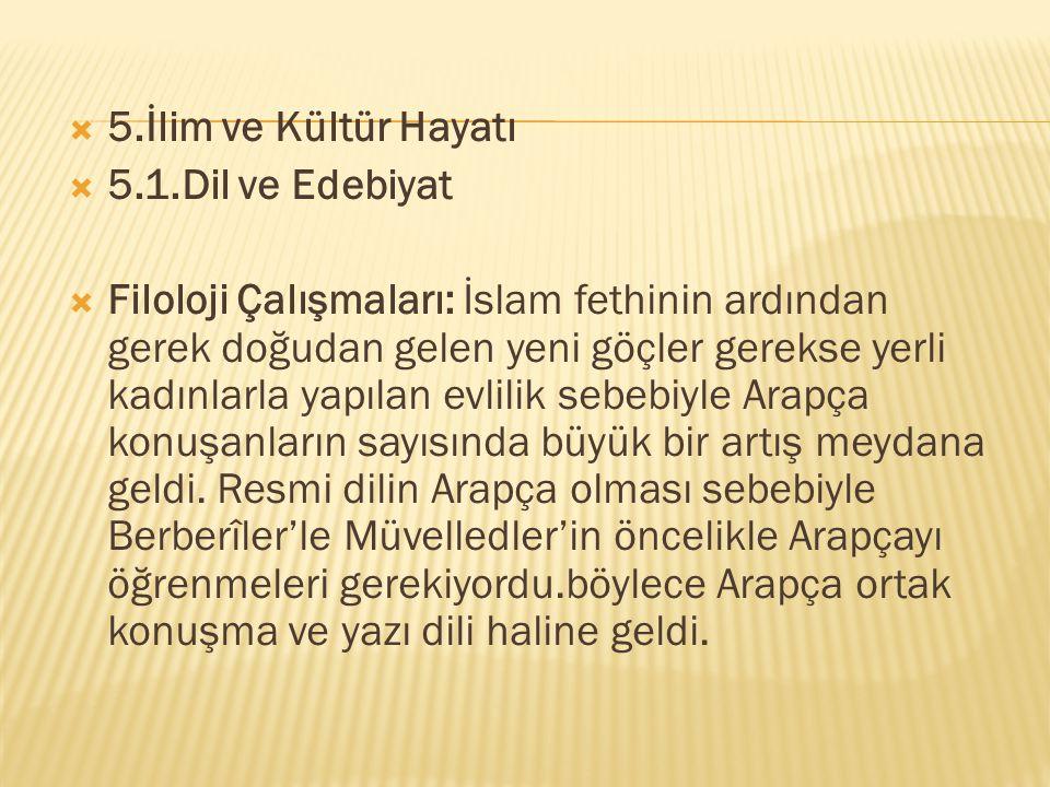 5.İlim ve Kültür Hayatı 5.1.Dil ve Edebiyat.