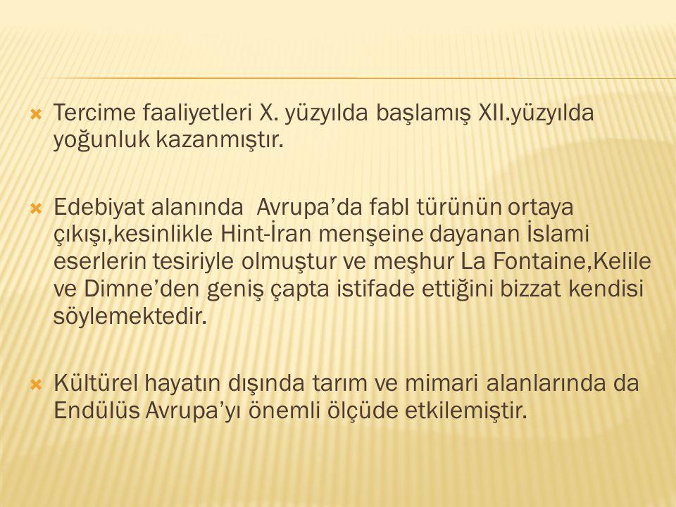 Tercime faaliyetleri X. yüzyılda başlamış XII