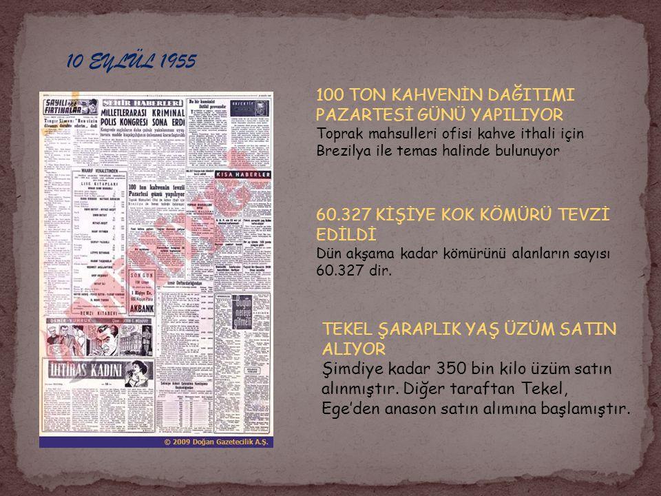 10 EYLÜL 1955 100 TON KAHVENİN DAĞITIMI PAZARTESİ GÜNÜ YAPILIYOR