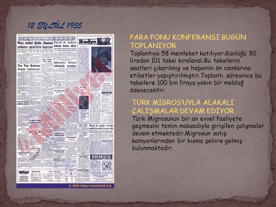 12 EYLÜL 1955 PARA FONU KONFERANSI BUGÜN TOPLANIYOR