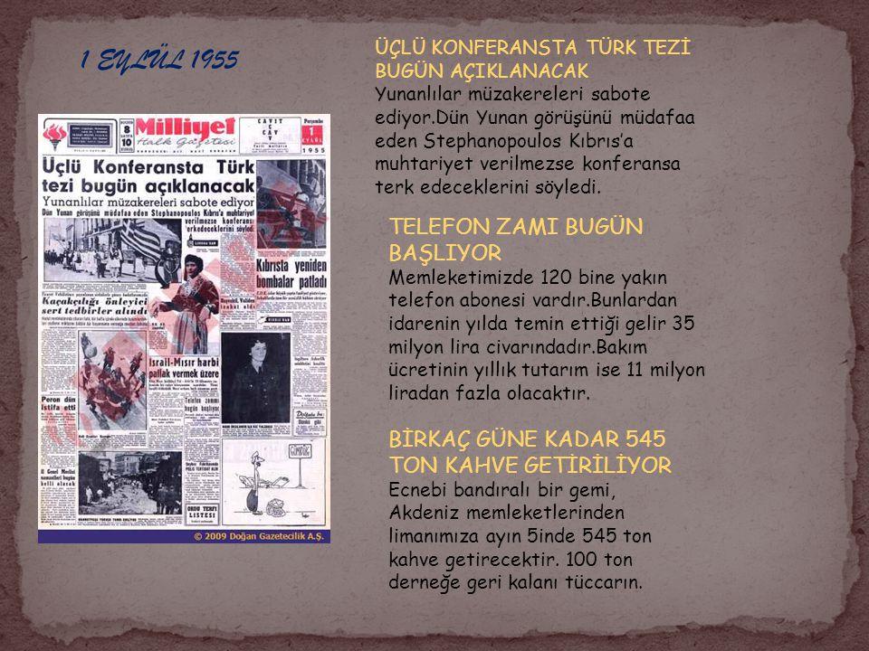 1 EYLÜL 1955 TELEFON ZAMI BUGÜN BAŞLIYOR