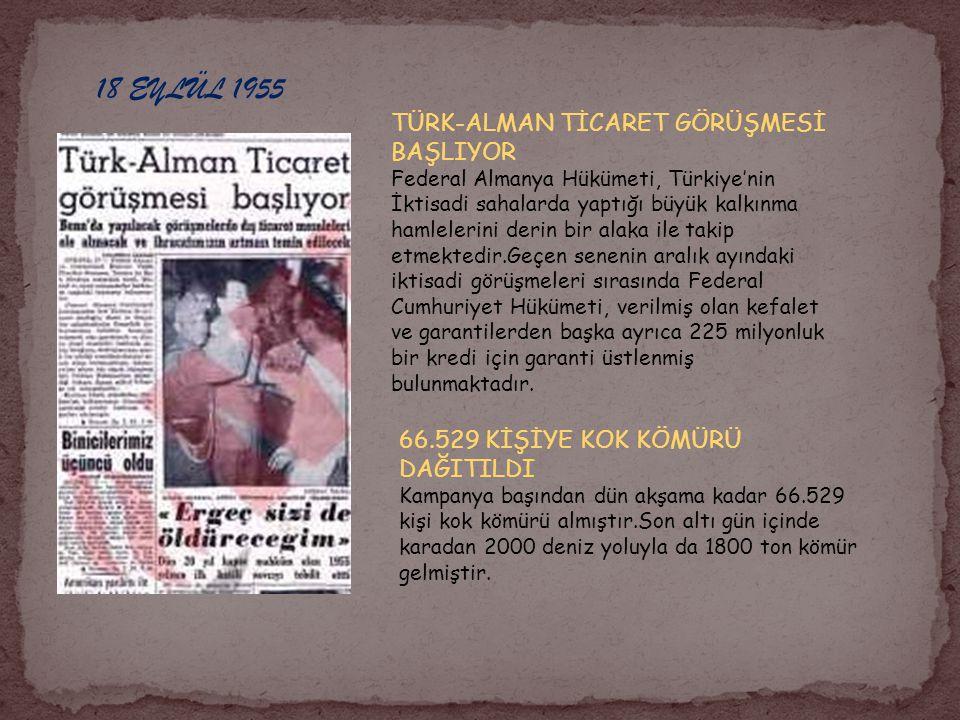18 EYLÜL 1955 TÜRK-ALMAN TİCARET GÖRÜŞMESİ BAŞLIYOR
