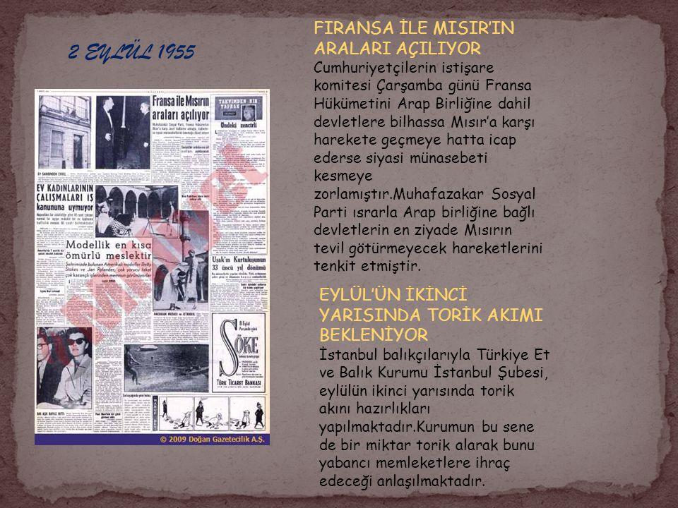 2 EYLÜL 1955 FIRANSA İLE MISIR'IN ARALARI AÇILIYOR