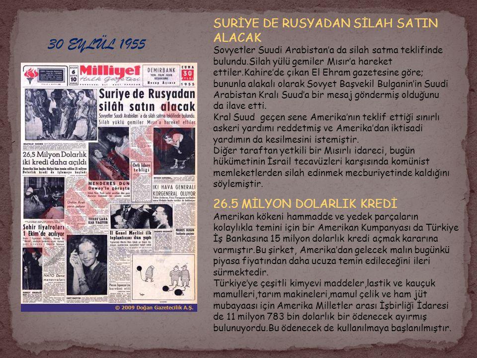30 EYLÜL 1955 SURİYE DE RUSYADAN SİLAH SATIN ALACAK