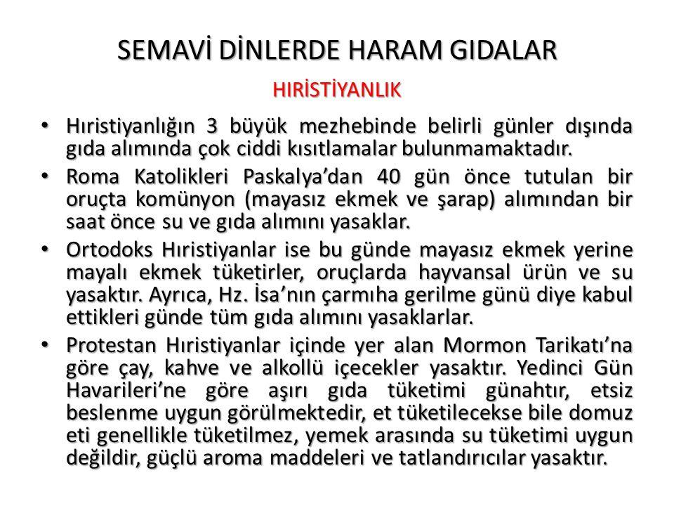 SEMAVİ DİNLERDE HARAM GIDALAR