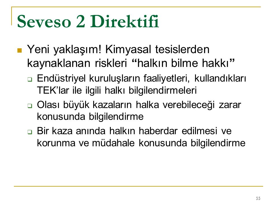 Seveso 2 Direktifi Yeni yaklaşım! Kimyasal tesislerden kaynaklanan riskleri halkın bilme hakkı