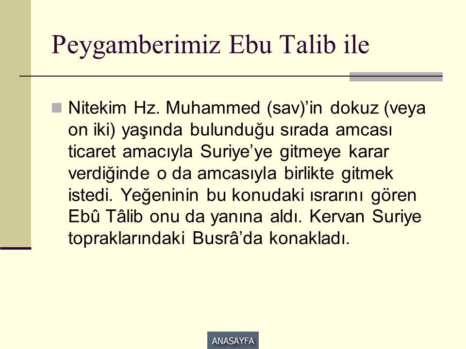 Peygamberimiz Ebu Talib ile