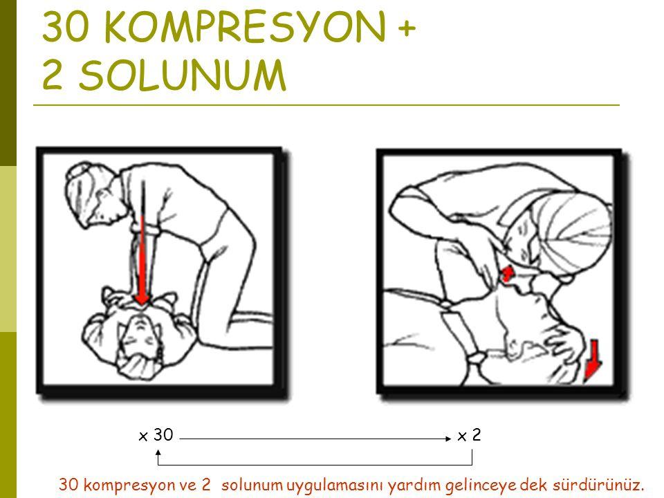30 KOMPRESYON + 2 SOLUNUM x 30 x 2
