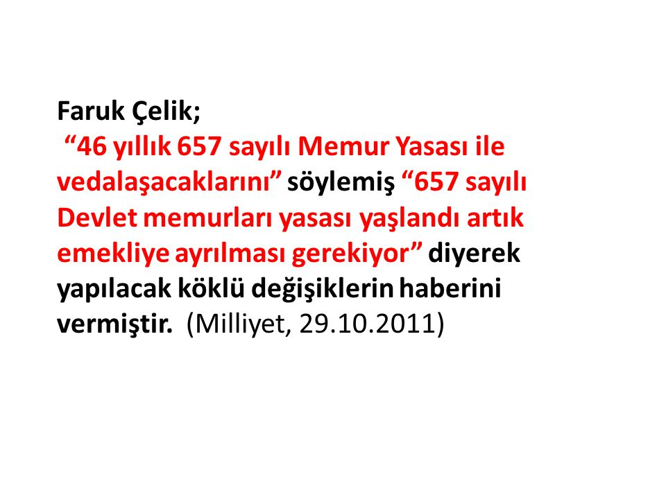 Faruk Çelik;
