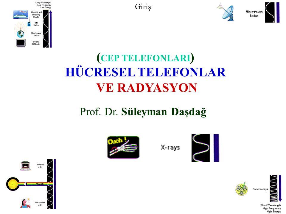 HÜCRESEL TELEFONLAR VE RADYASYON