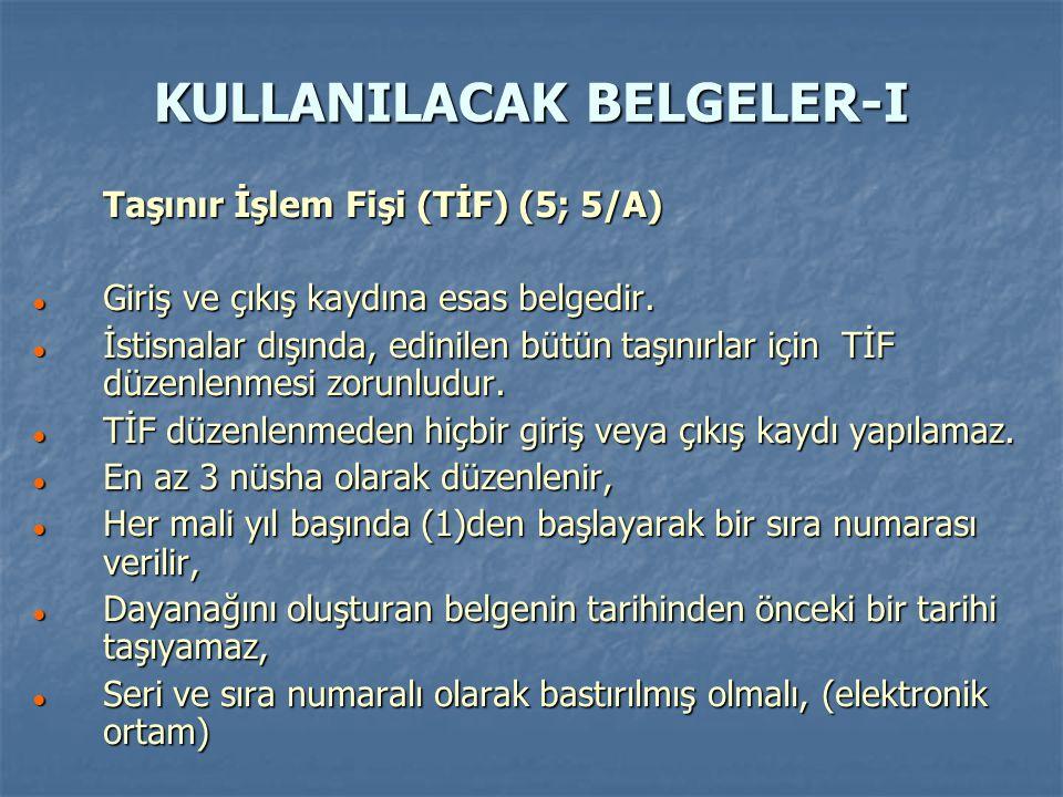 KULLANILACAK BELGELER-I