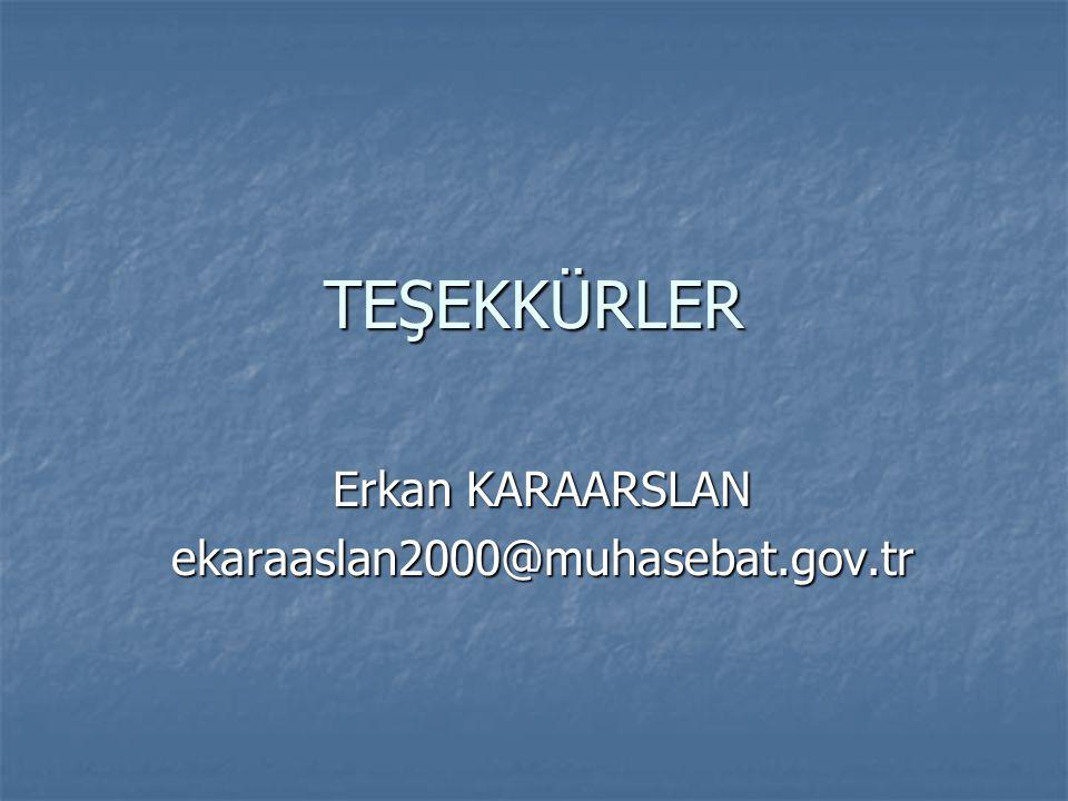 Erkan KARAARSLAN ekaraaslan2000@muhasebat.gov.tr