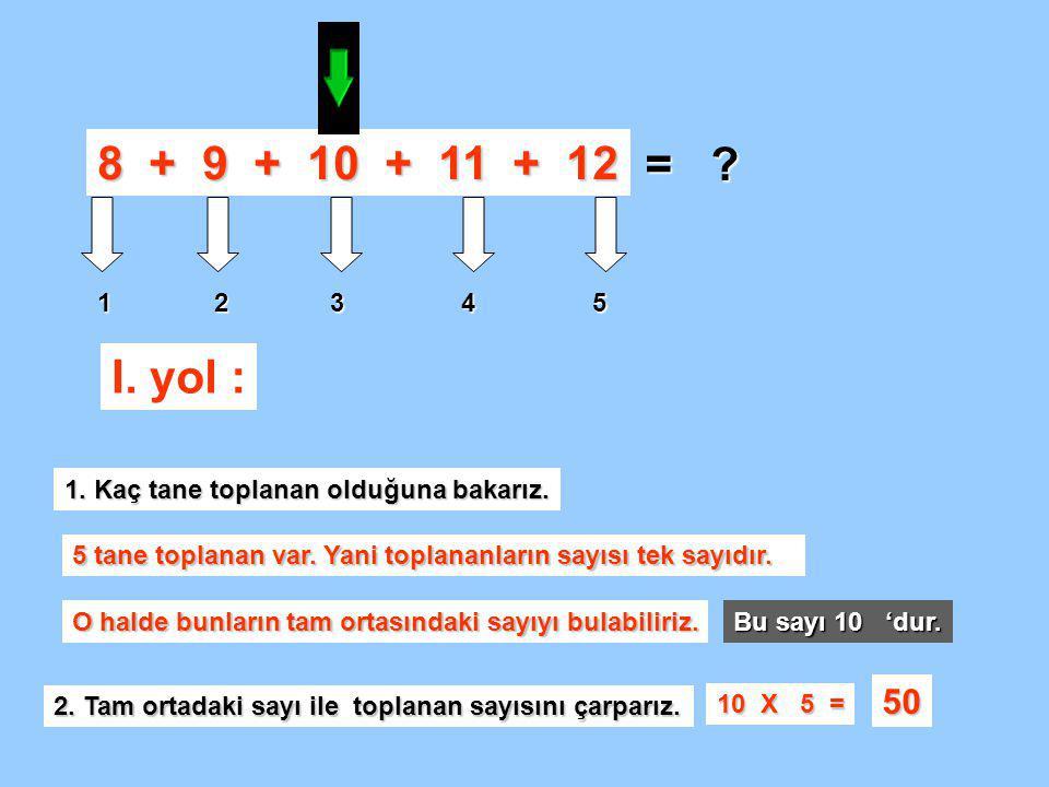 8 + 9 + 10 + 11 + 12 = 1 2 3 4 5.