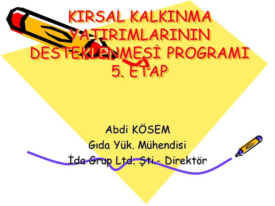 KIRSAL KALKINMA YATIRIMLARININ DESTEKLENMESİ PROGRAMI 5. ETAP
