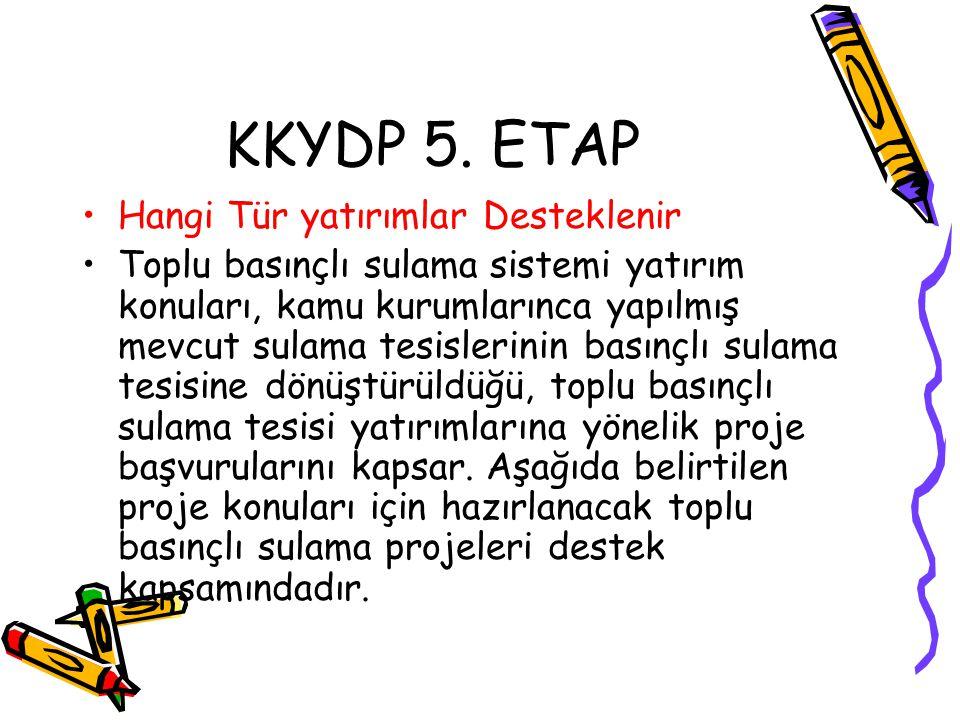 KKYDP 5. ETAP Hangi Tür yatırımlar Desteklenir