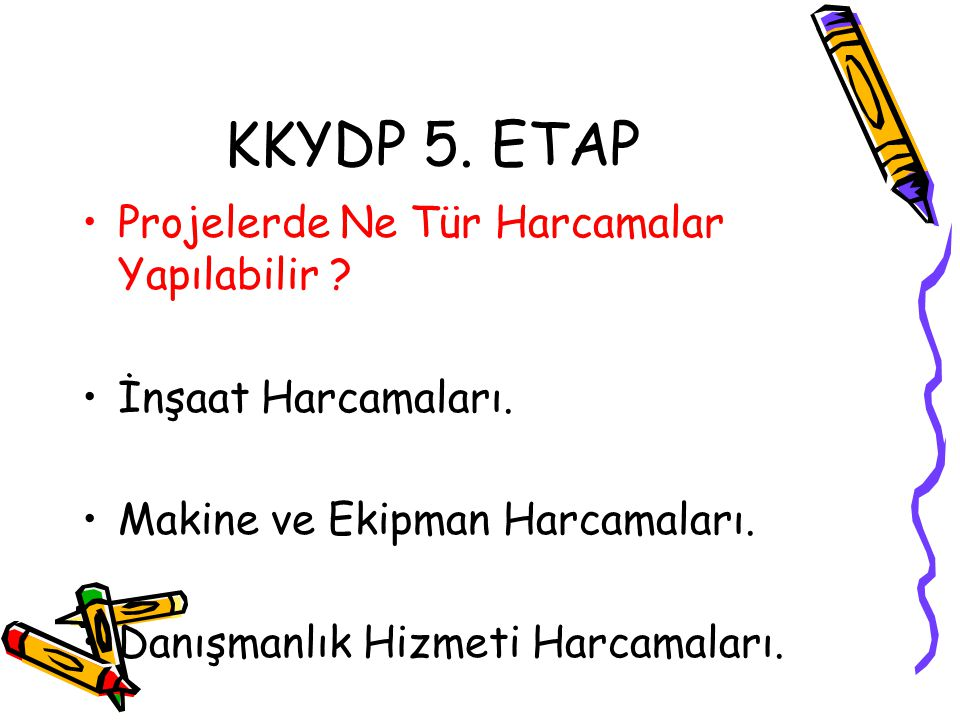 KKYDP 5. ETAP Projelerde Ne Tür Harcamalar Yapılabilir