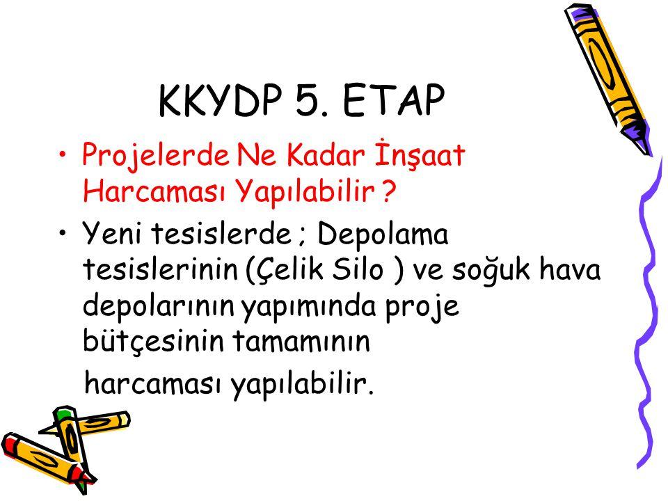 KKYDP 5. ETAP Projelerde Ne Kadar İnşaat Harcaması Yapılabilir