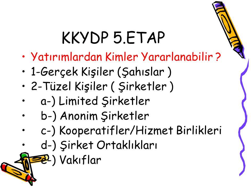 KKYDP 5.ETAP Yatırımlardan Kimler Yararlanabilir