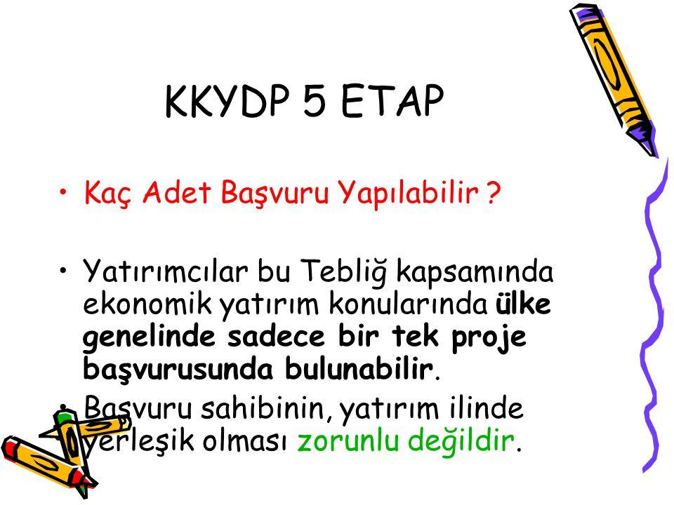 KKYDP 5 ETAP Kaç Adet Başvuru Yapılabilir