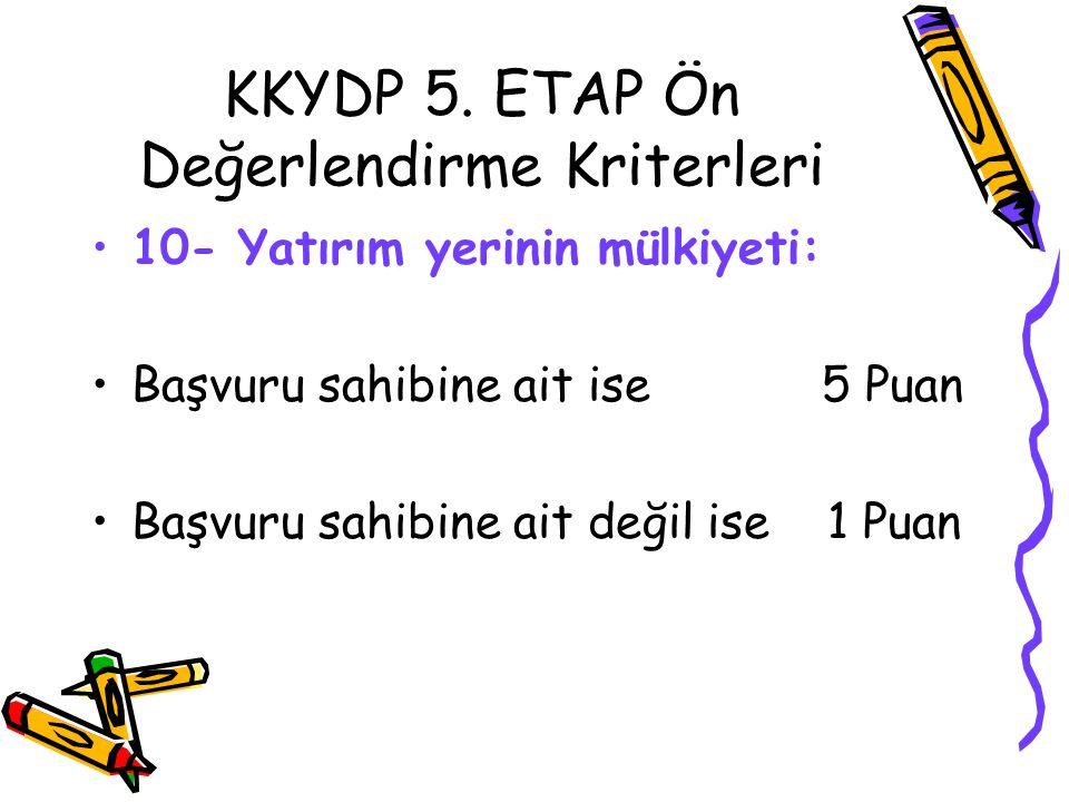 KKYDP 5. ETAP Ön Değerlendirme Kriterleri