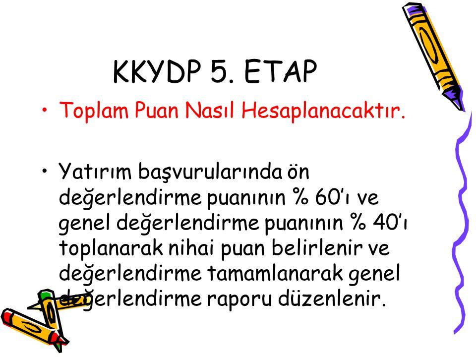 KKYDP 5. ETAP Toplam Puan Nasıl Hesaplanacaktır.