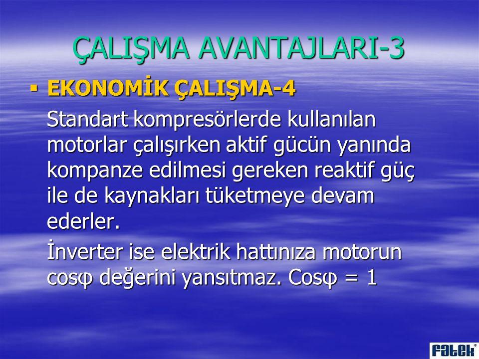 ÇALIŞMA AVANTAJLARI-3 EKONOMİK ÇALIŞMA-4