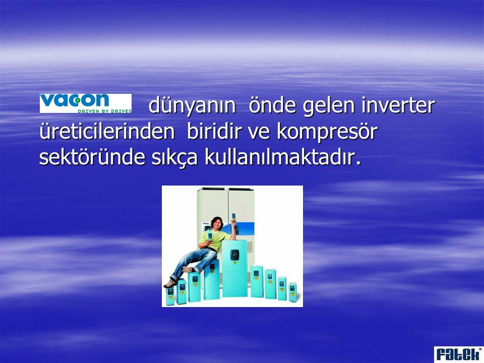dünyanın önde gelen inverter üreticilerinden biridir ve kompresör sektöründe sıkça kullanılmaktadır.