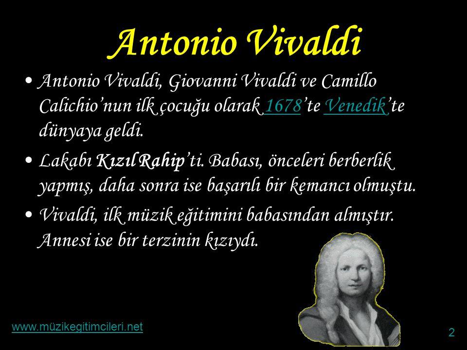 Antonio Vivaldi Antonio Vivaldi, Giovanni Vivaldi ve Camillo Calichio'nun ilk çocuğu olarak 1678'te Venedik'te dünyaya geldi.