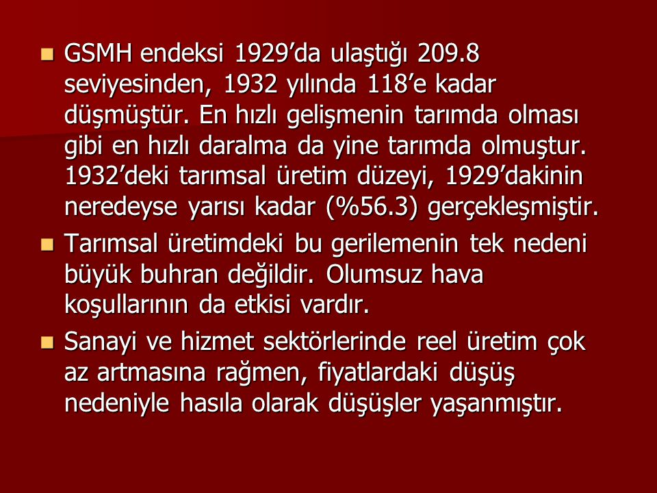 GSMH endeksi 1929'da ulaştığı 209