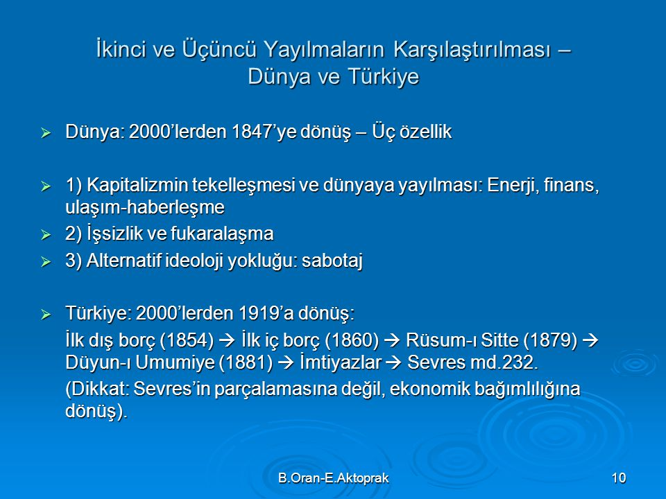İkinci ve Üçüncü Yayılmaların Karşılaştırılması – Dünya ve Türkiye