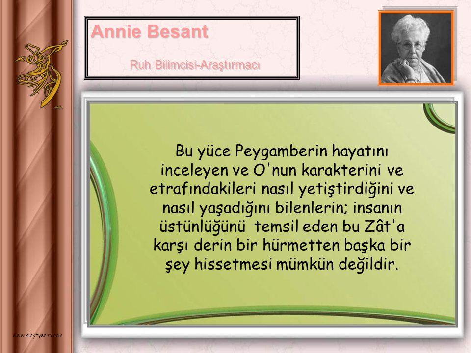 Annie Besant Ruh Bilimcisi-Araştırmacı.