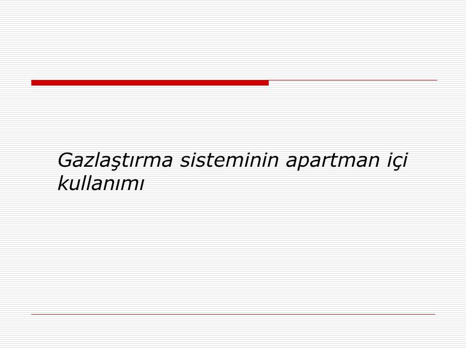 Gazlaştırma sisteminin apartman içi kullanımı