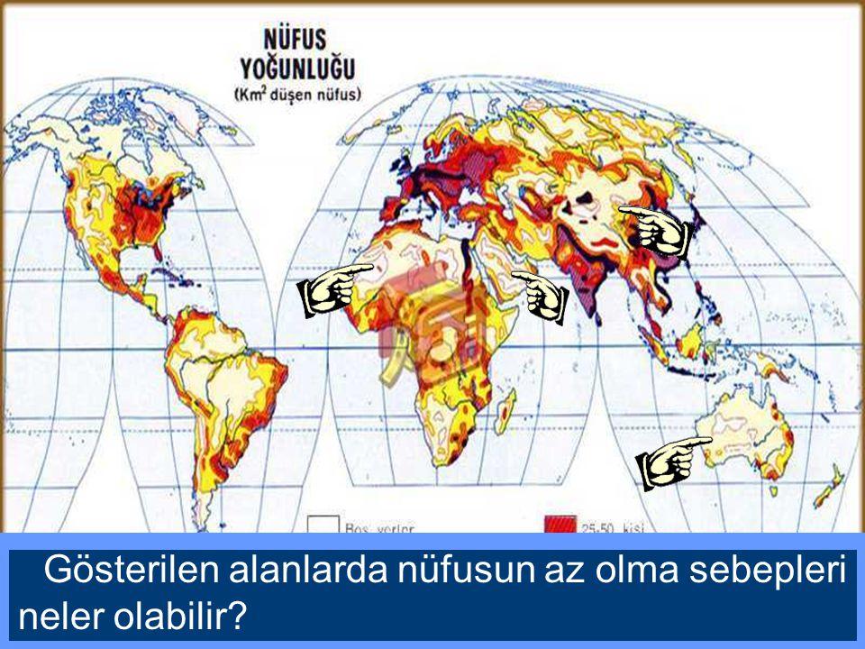 Gösterilen alanlarda nüfusun az olma sebepleri neler olabilir