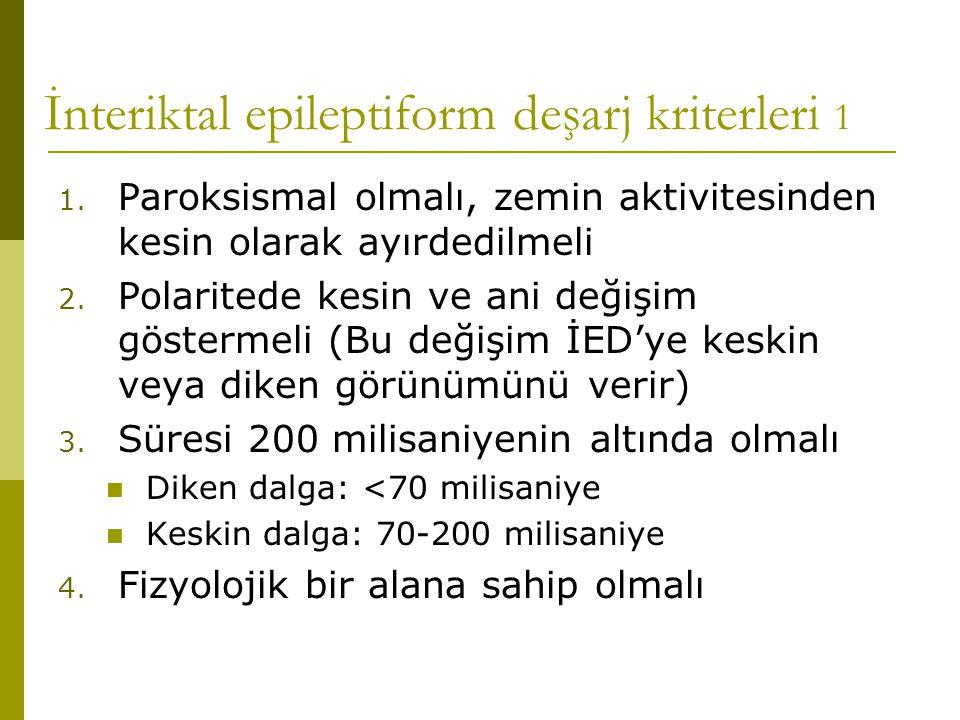 İnteriktal epileptiform deşarj kriterleri 1