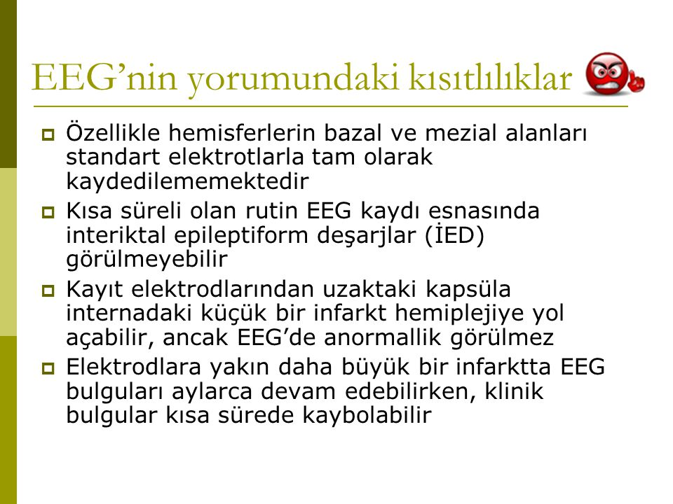 EEG'nin yorumundaki kısıtlılıklar