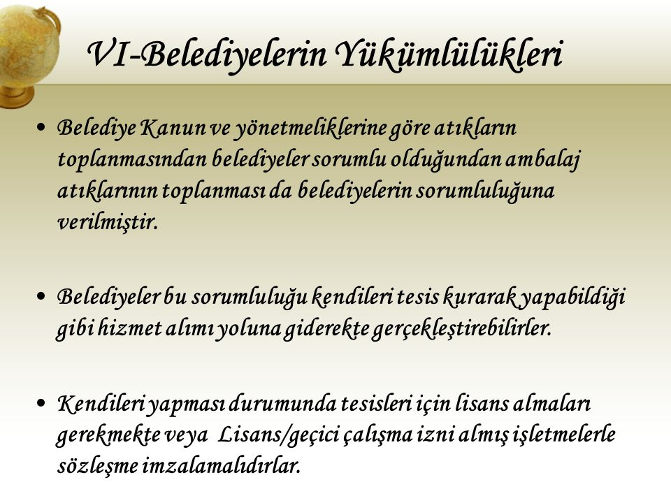 VI-Belediyelerin Yükümlülükleri