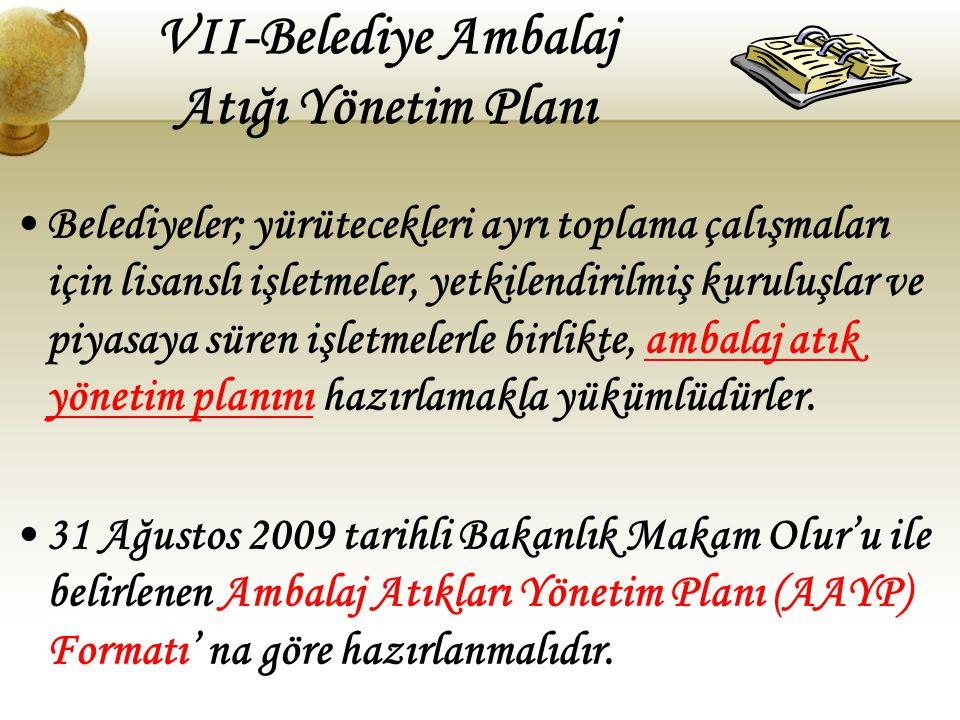 VII-Belediye Ambalaj Atığı Yönetim Planı