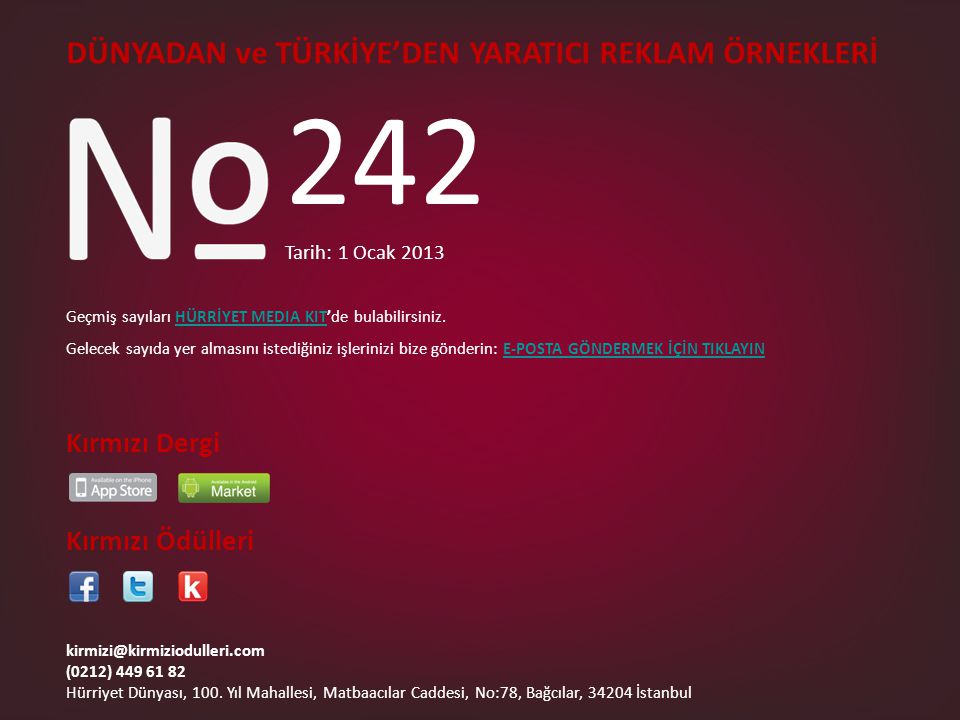 242 DÜNYADAN ve TÜRKİYE'DEN YARATICI REKLAM ÖRNEKLERİ Kırmızı Dergi