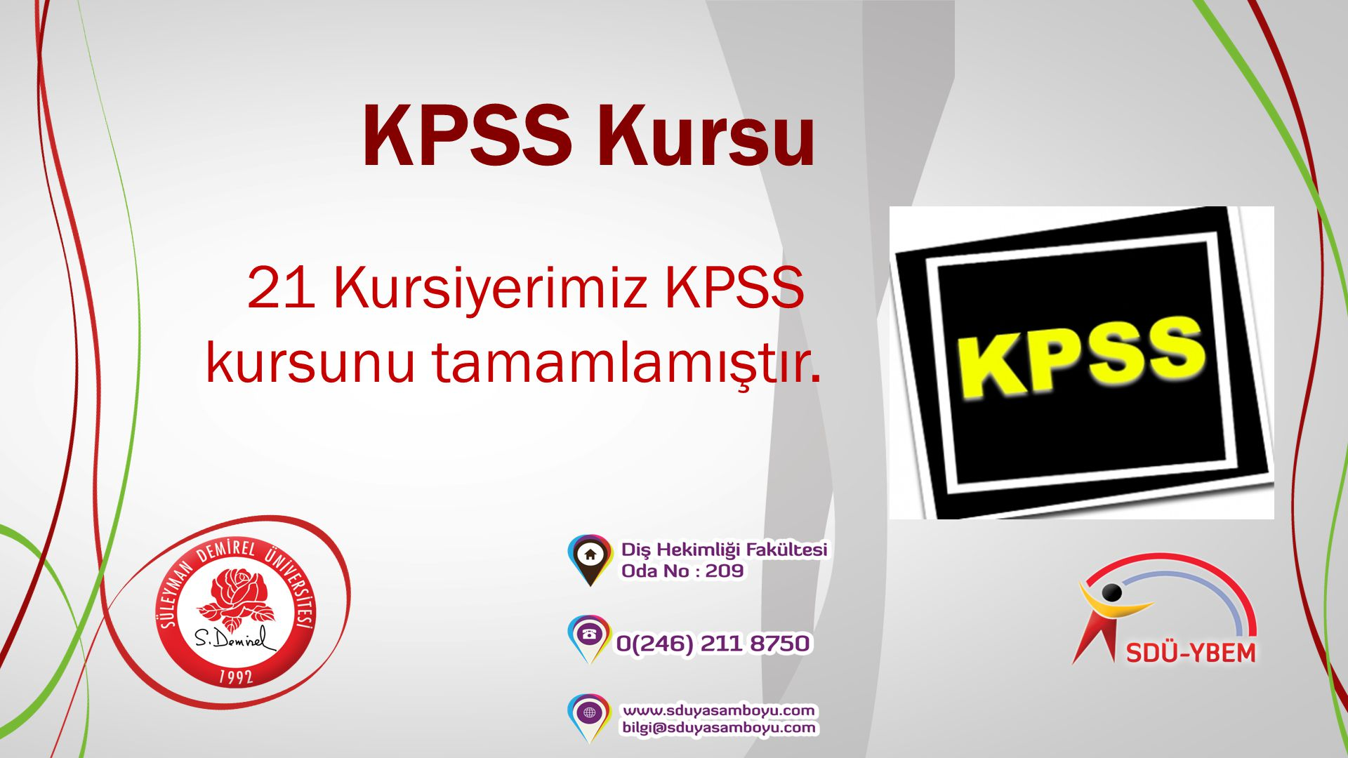 21 Kursiyerimiz KPSS kursunu tamamlamıştır.