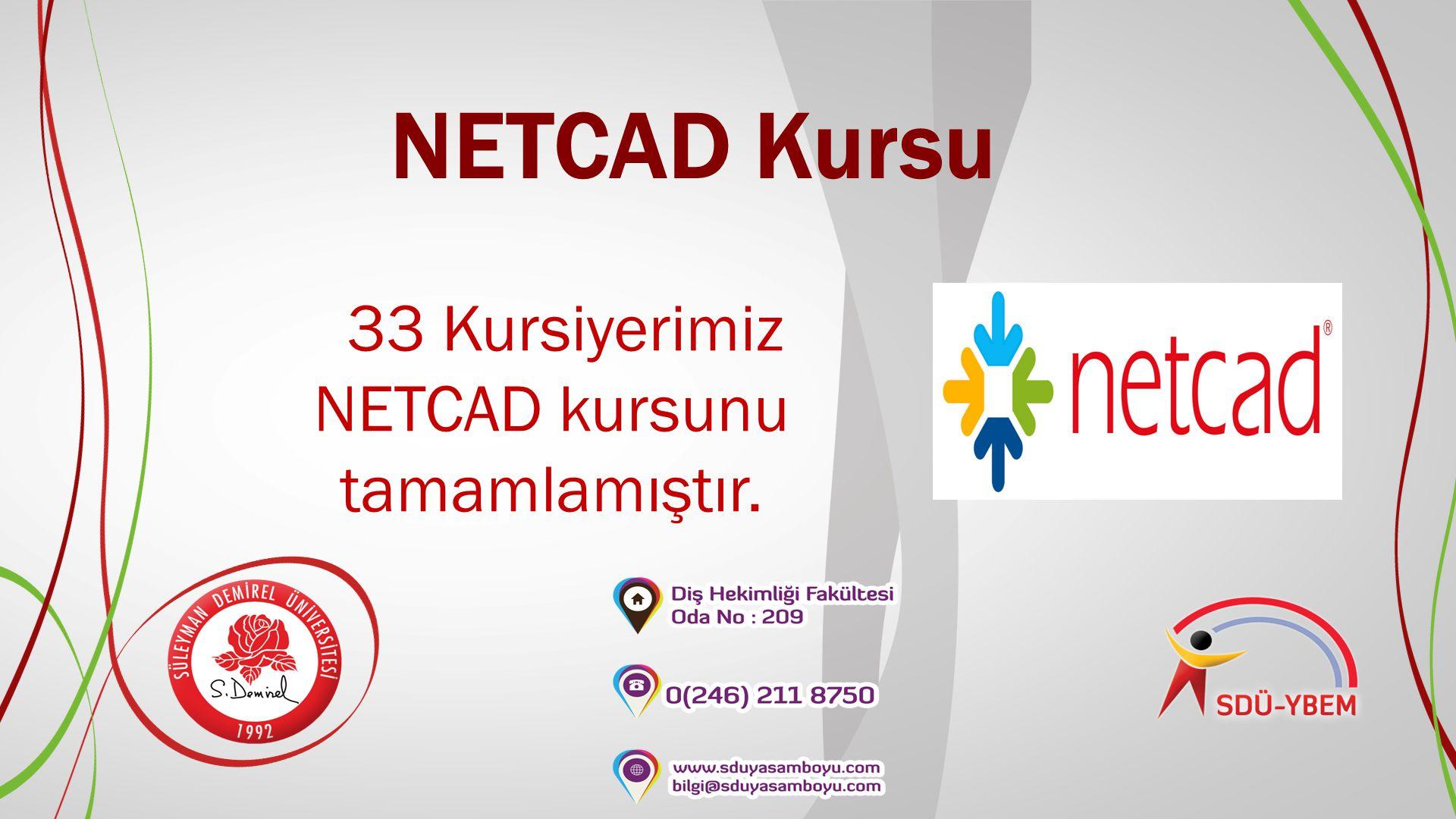 33 Kursiyerimiz NETCAD kursunu tamamlamıştır.