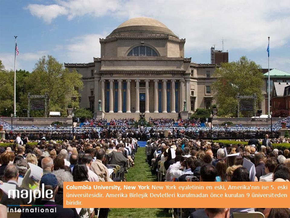 Columbia University, New York New York eyaletinin en eski, Amerika nın ise 5.