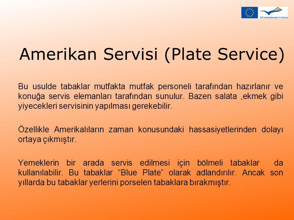 Amerikan Servisi (Plate Service)
